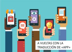 A vueltas con la traducción de app