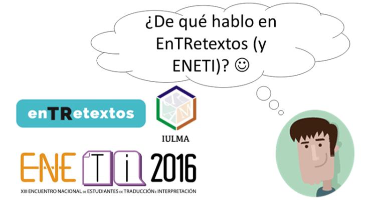 EnTRextos y ENETI 2016
