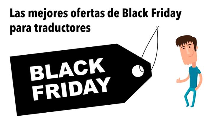 Las mejores ofertas de Black Friday para traductores