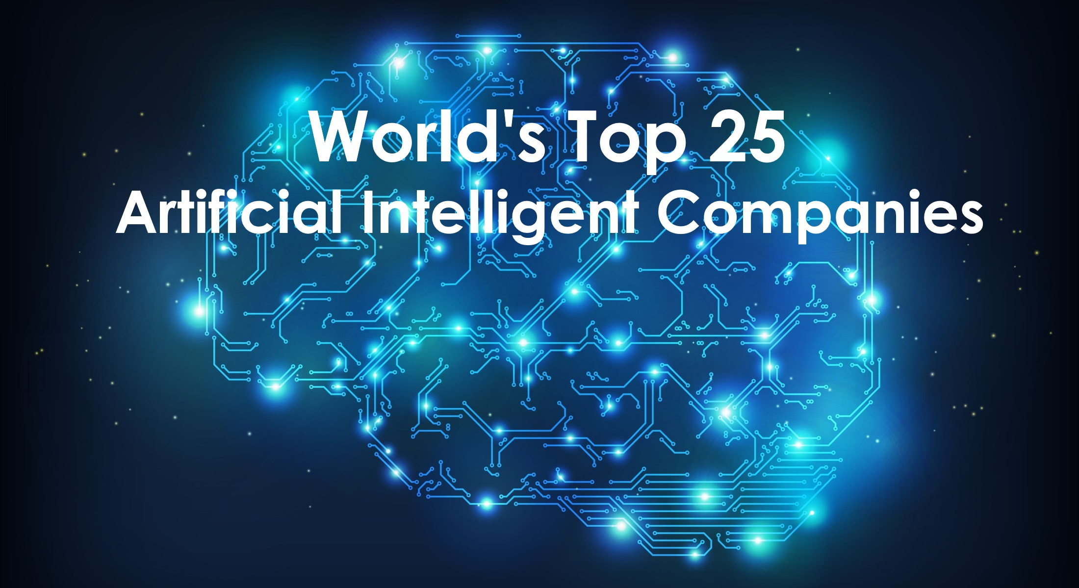 World's Top 25 Artificial Intelligence Companies - Algorithm