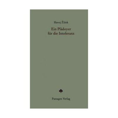 Passagen_Verlag_Cover_des_Buches_Ein_Pl_doyer_f_r_die_Intoleranz_von_Slavoj__i_ek