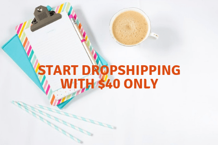 start dropshipping with 40 buks