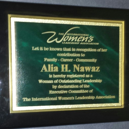 Dr. Alia Nawaz, Women of Outstanding Leadership The International Women's Leadership Association. August 2013 Dr. Alia H Nawaz received an Award in recognition of her Contribution to Family, Career and Community as a Women of Outstanding Leadership by declaration of the Executive Committee of the International Women's Leadership Association.