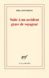 Suite à un accident grave