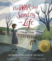 The War That Saved by Life by Kimberly Brubaker Bradley