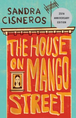 cover of the House on Mango Street by Cisneros