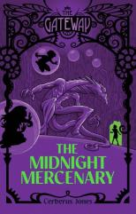 The Midnight Mercenary by Cerberus Jones