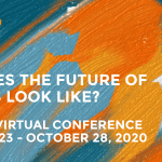 2020 GHHN Virtual Conference & Awards for Excellence: Then, Now, Next: What Does The Future of Museums Look Like?