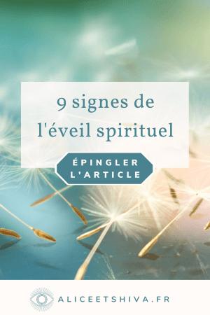 9 signes de l'eveil spirituel et de l'ouverture de la conscience