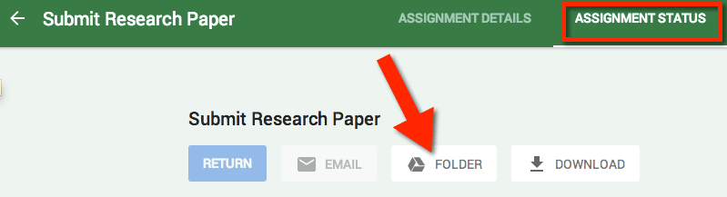 google classroom assignment status folder
