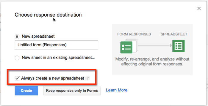 Google Forms always create a new spreadsheet