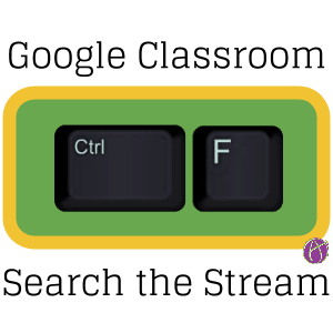 Search the stream google classroom