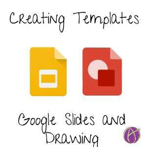 google draw and slides tips for creating templates teacher tech