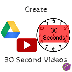 30 Second Videos for Your Students - Teacher Tech