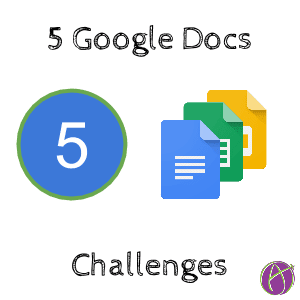 5 Google Apps Challenges