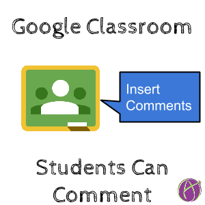 Google Classroom can comment