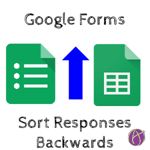 Google Forms Sort Responses