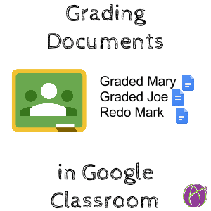Grading files in google classroom