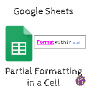 google sheets partial formatting in a cell