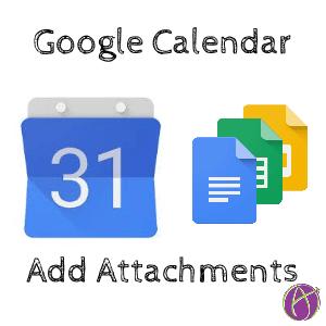 Google Calendar add attachments