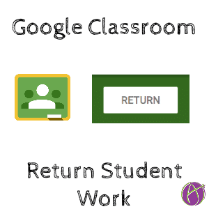 Return Student Work