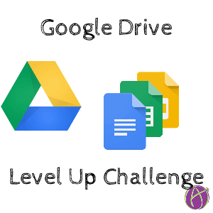 Google Drive Level Up Challenge
