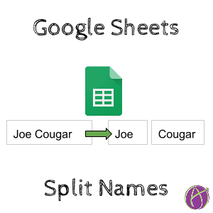 split names google sheets