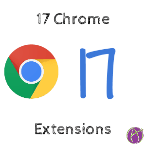 17 Chrome Extensions