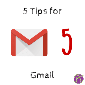 5 tips for Gmail