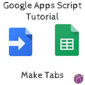 google apps script tutorial make tabs