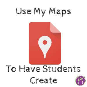 Google My Maps: Lesson Ideas - Teacher Tech