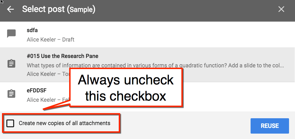 UNCHECK the google classroom duplicate attachments box