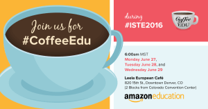 coffeeEDU at ISTE 2016