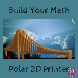build your math polar 3d printer math