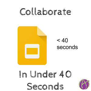 collaborate on google slides in under 40 seconds