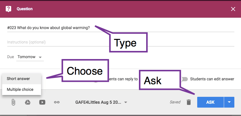 Google Classroom type a question and ask