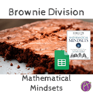 jo boaler mathematical mindsets brownie division