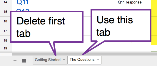 delete first tab and set up questions in the 2nd tab