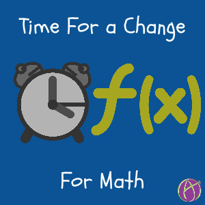 time-for-a-change-for-teaching-math