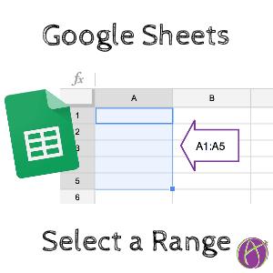 google sheets select a range