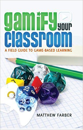 farber gamify your classroom book