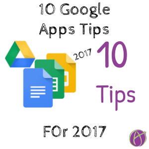 10 google apps tips for 2017