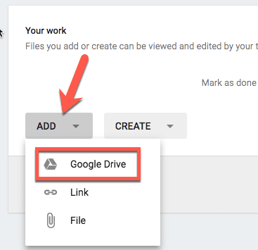 add button in google classroom and choose google drive