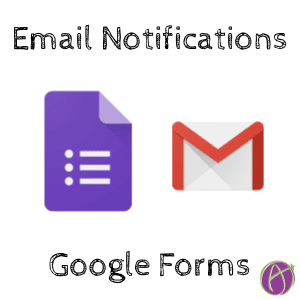 Email Notifications in Google Forms