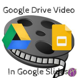 google Drive video in Google Slides