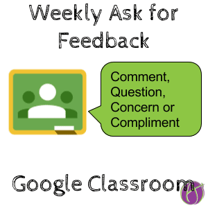 weekly check in google classroom