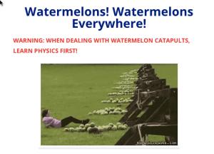 watermelon catapults