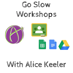 Go Slow with Alice Keeler
