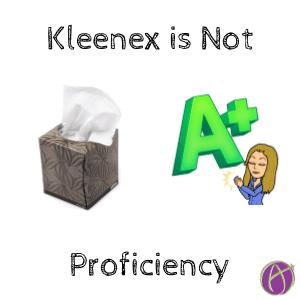 Kleenex is not proficiency