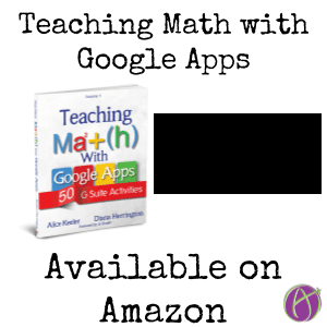 Teaching Math with Google Apps available on amazon